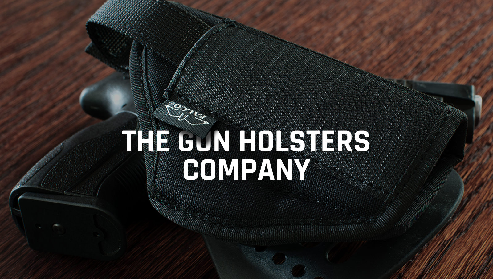 THE GUN HOLSTERS COMPANY